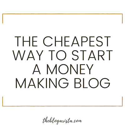 cheapest way to start a blog